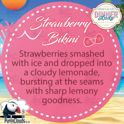 Dinner Lady Strawberry Bikini E-Liquid | Summer Holidays Range | Puffin Clouds UK
