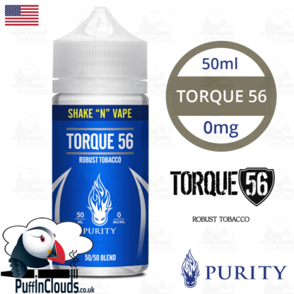 Purity Torque 56 Shake n Vape E-Liquid (50ml 0mg) | Puffin Clouds UK