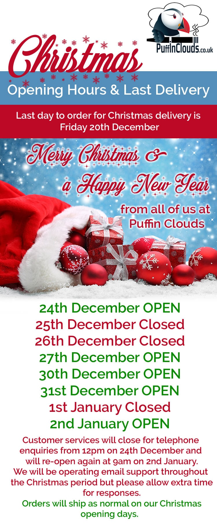 Christmas 2019 Openng Hours and Last Delivery Dates for Puffin Clouds UK