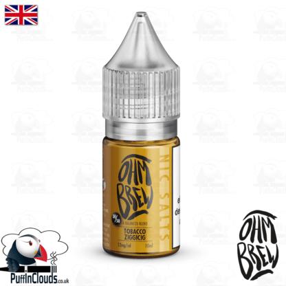Ohm Brew Tobacco Ziggicig Nic Salt E-Liquid 50/50 | Puffin Clouds UK
